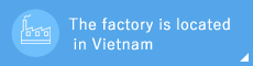 The factory is located in Vietnam